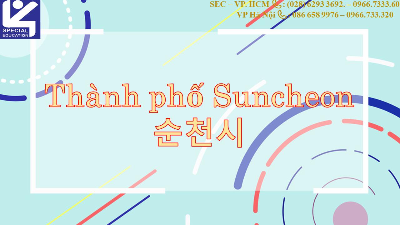 THÀNH PHỐ SUNCHEON